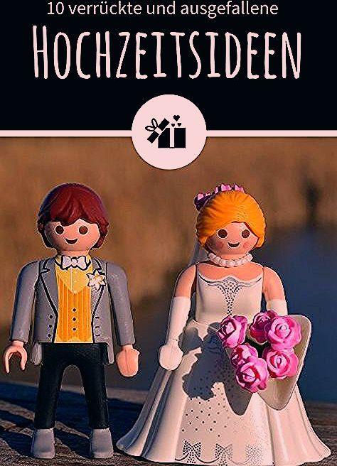 Photo of 10 verrückte und ausgefallene Hochzeitsideen – Hochzeitskiste