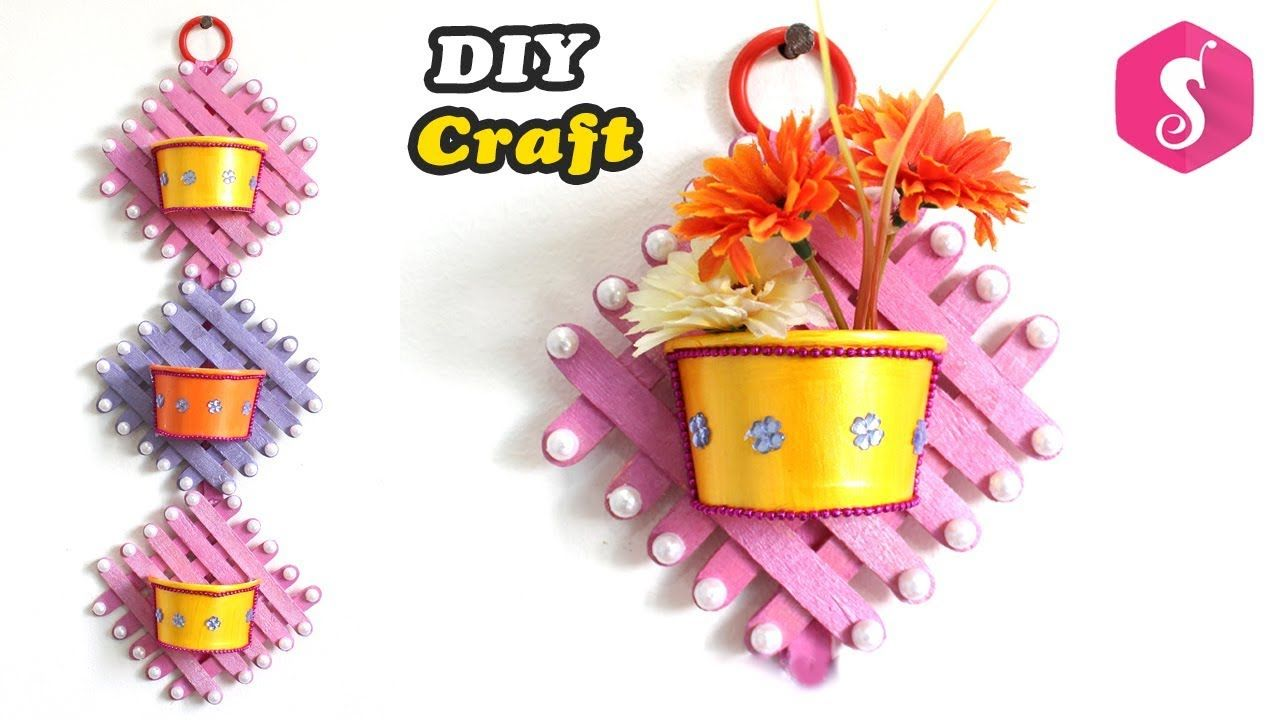 Wall Hanging Flower Vase From Popsicle Stick Easy Diy Craft Wall Showpiece For Room Decor Youtube Crafts Easy Diy Crafts Craft Stick Crafts