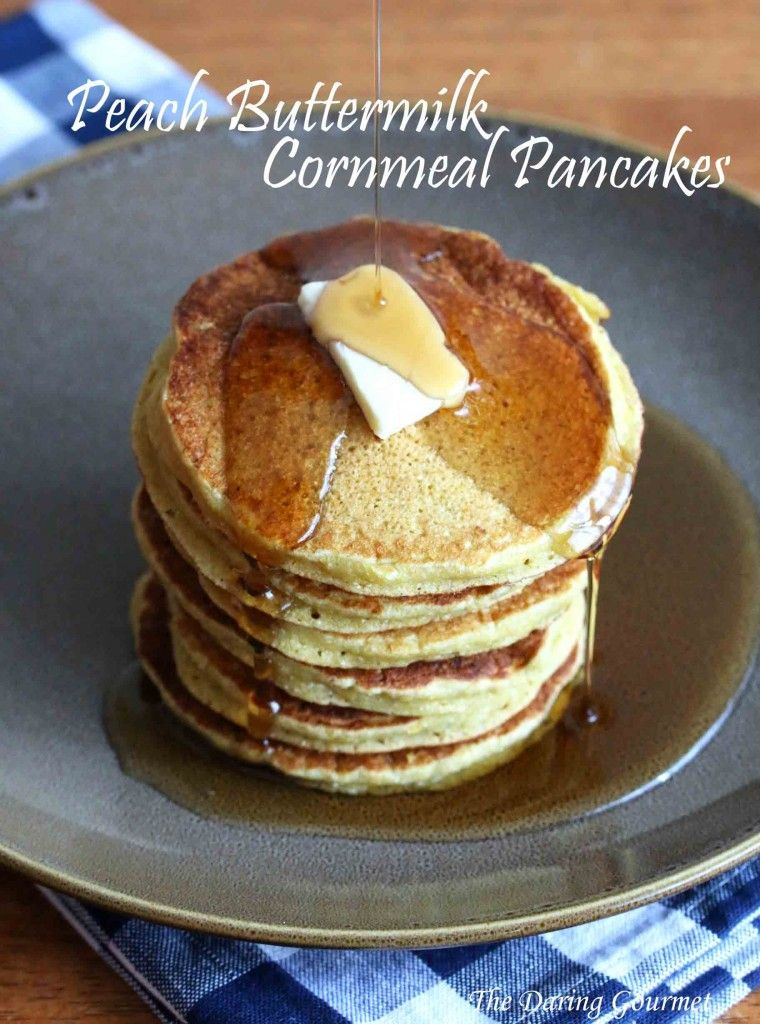 Peach Buttermilk Cornmeal Pancakes Recipe Cornmeal Pancakes Pancakes Pancakes And Waffles