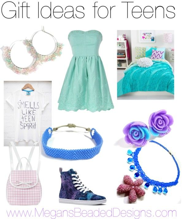 Gift Guide For Teen Girls - Http://MegansBeadedDesigns.com