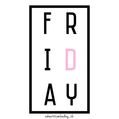 Image via We Heart It https://weheartit.com/entry/147762357 #black #cute #day #enjoy #friday #happy #life #live #love #nice #pink #week #weekend #white #audrey_cfc