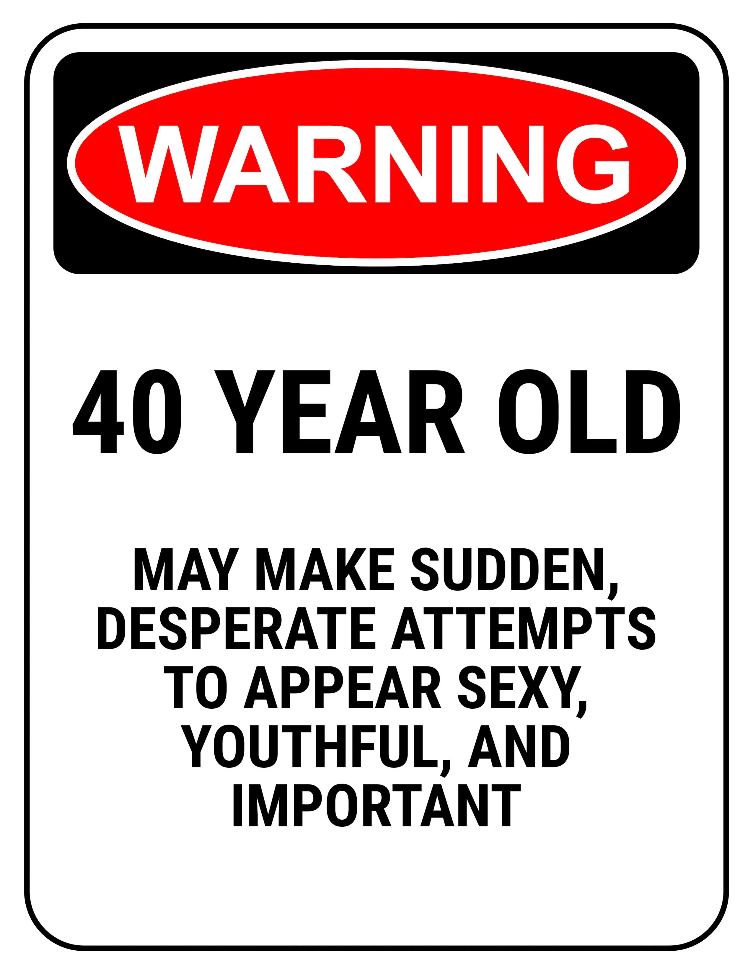 Funny 40th Birthday Gag Gifts 40th Birthday Quotes 40th Birthday Funny Funny 40th Birthday Quotes