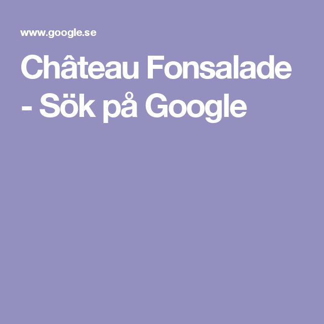 Château Fonsalade - Sök på Google