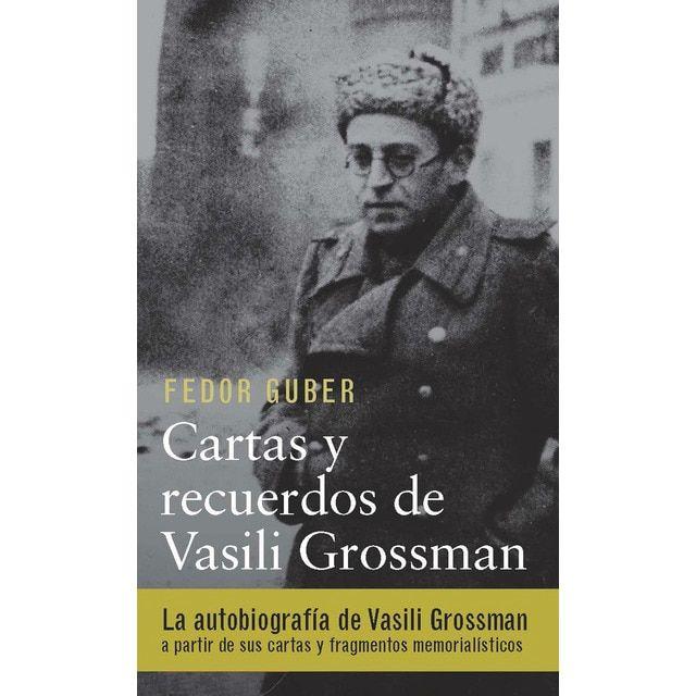 Cartas y recuerdos: un libro sobre vasili grossman(Tapa dura)