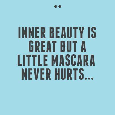 Mascara Quotes Delectable We Lovewho Agrees Kookai Quoteoftheday  Wisdom  Pinterest
