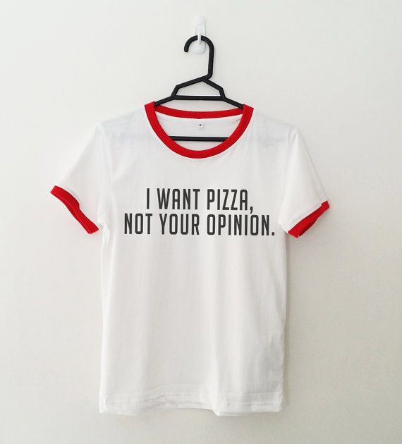 71e5806f70599 I want pizza Ringer funny T Shirt with saying Tumblr Quote Shirt for teens  teenage girl clothes gifts girlfriends Graphic Tee Women Tshirts