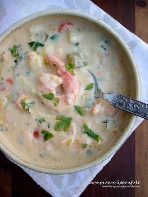 Irish Seafood Chowder ~ Sumptuous Spoonfuls