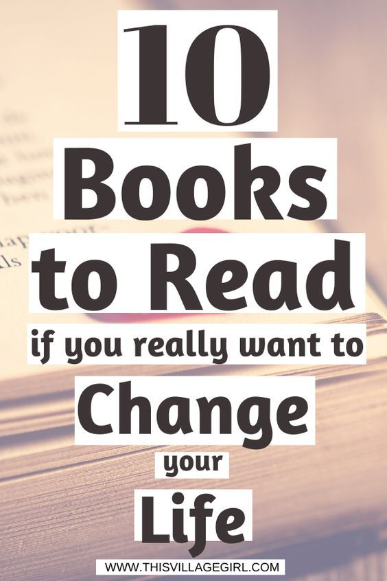10 Books to Read if you really want to change your life #lifechangingbooks #personaldevelopmentbooks #personaldevelopment #selfhelp