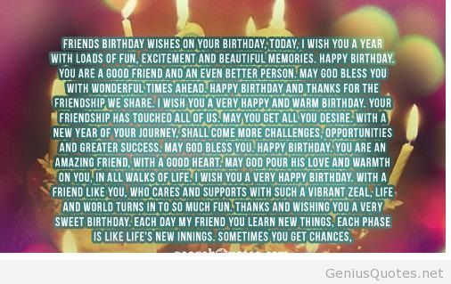 Long Happy Birthday Quote For Friends Happy Birthday Quotes For Friends Birthday Wishes Quotes Best Birthday Wishes Quotes