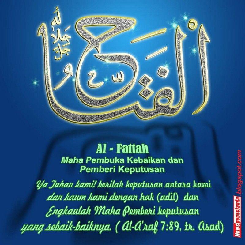 Asmaul Husna Al Fattah Maha Pembuka Kebaikan Dan Pemberi