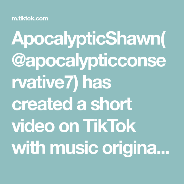 Apocalypticshawn Apocalypticconservative7 Has Created A Short Video On Tiktok With Music Original Sound Duet With Kayleigh Videos In 2020 Music Duet The Originals