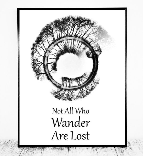 Not All Who Wander Are Lost Sign Not All Who by CristylClear