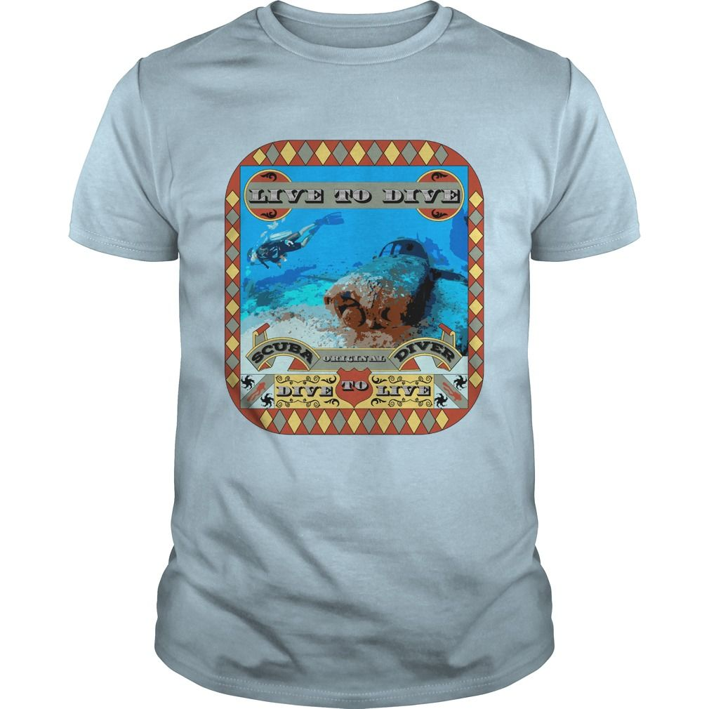 Live to Dive, Dive to Live Original Scuba Diver Vintage T-Shirts, Hoodies. CHECK PRICE ==► https://www.sunfrog.com/Hobby/Live-to-Dive-Dive-to-Live--Original-Scuba-Diver-Vintage-Light-Blue-Guys.html?41382