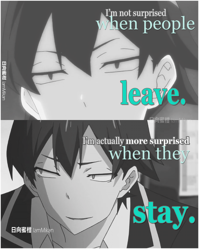 Otaku. Being alone is fine with me. Anime love quotes