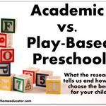Academic vs. Play Based Early Childhood Learning