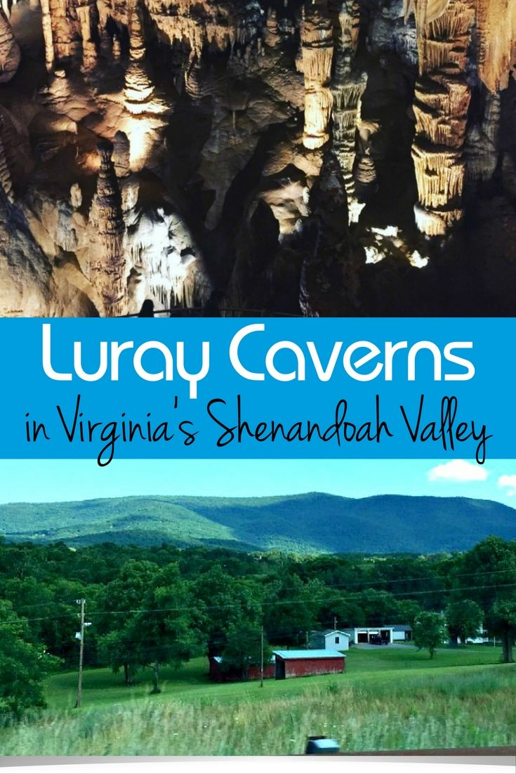 Luray Caverns In Virginia S Shenandoah Valley Is The Perfect Fall Family Travel