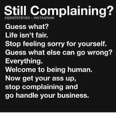 Image result for stop feeling sorry for yourself quotes | reinvention