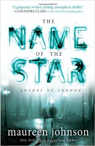 The Name of the Star (The Shades of London, Band 1): Amazon.de: Maureen Johnson: Fremdsprachige Bücher