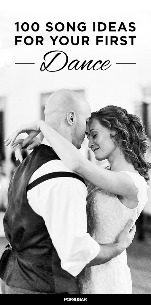 From Rock To Classic Pop Here Are 100 Song Suggestions Sweet Enough For A First Dance Wedding