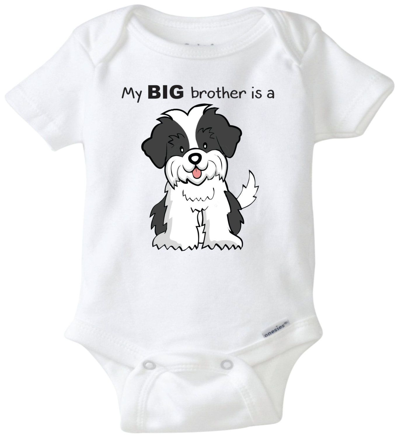 My Big brother or sister is a Shi Tzu Baby esie Dog lover Uni