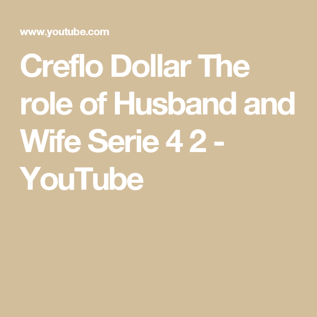 Creflo Dollar  The role of Husband and Wife Serie 4 2 - YouTube