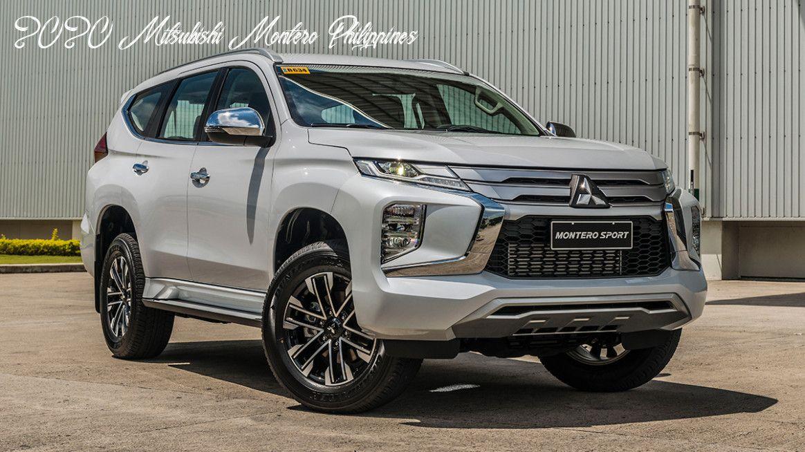 2020 Mitsubishi Montero Philippines Release In 2020 Mitsubishi Pajero Sport Mitsubishi Pajero Mitsubishi Outlander Sport