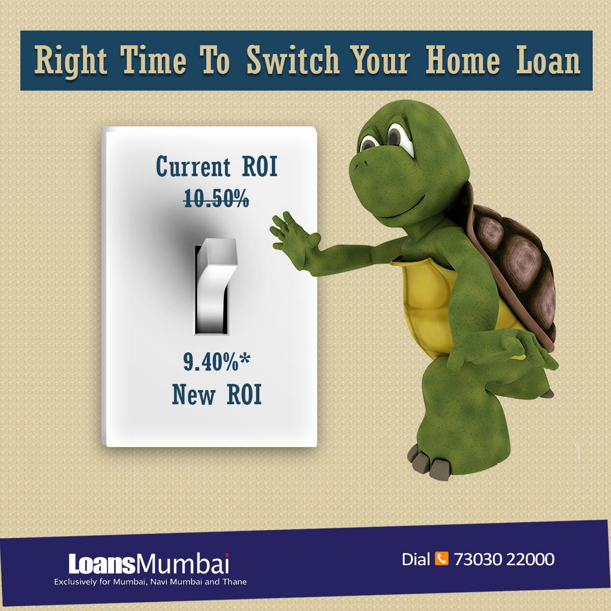 Right Time to Switch your Home Loan Home Loan starting