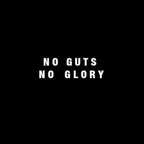 dating no guts no glory