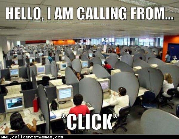 Me As An Outbound Call Center Agent Call Center Call Center Meme Outsourcing