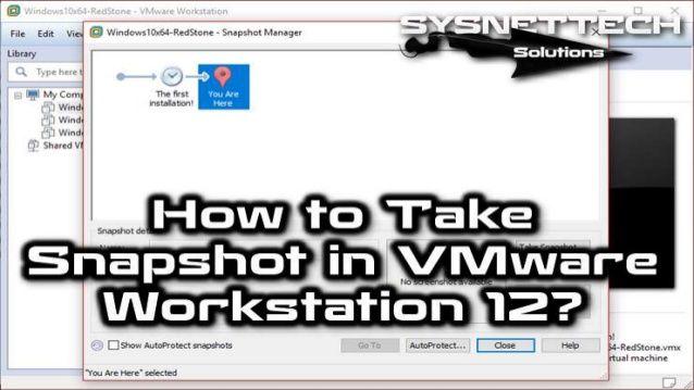 How to Revert to Snapshot in VMware Player?   VMware Workstation