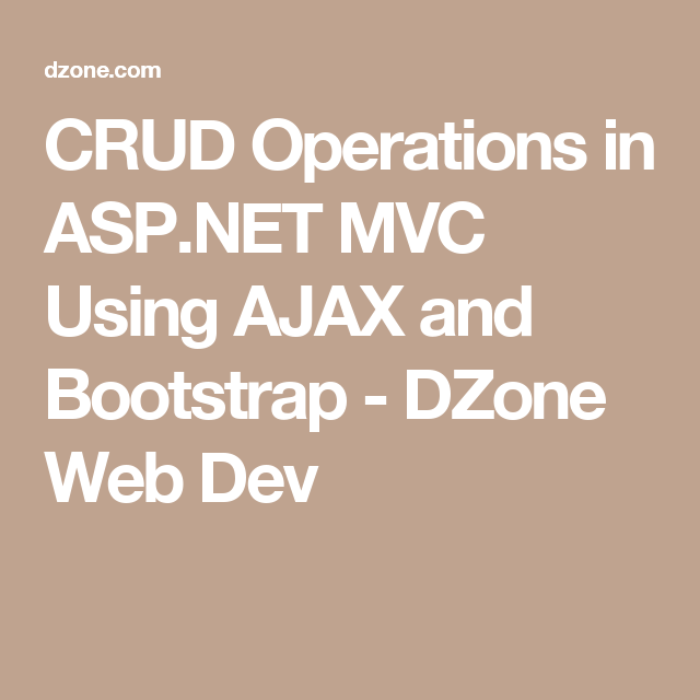 CRUD Operations in ASP NET MVC Using AJAX and Bootstrap