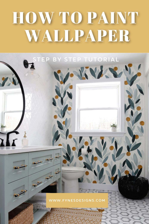 How To Paint Over Wallpaper In A Bathroom Diy Fynes Designs In 2020 Painting Over Wallpaper Diy Wallpaper Diy Bathroom