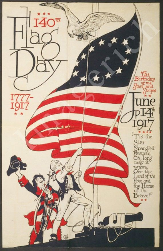 World War 1 Poster 140th Flag Day 1777 1917 The Birthday Of