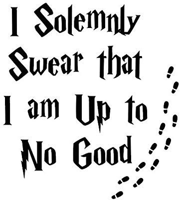 Download Amazon.com: I Solemnly Swear That I Am Up To No Good Harry ...