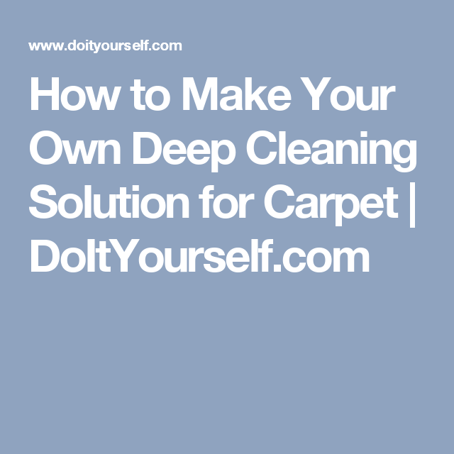 How to Make Your Own Deep Cleaning Solution for Carpet   DoItYourself.com