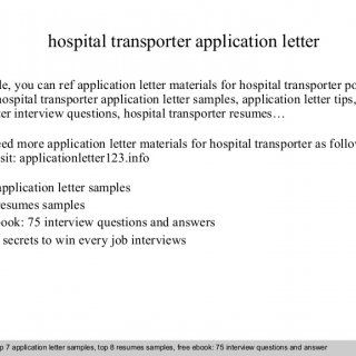 Hospital Transporter Application Letter In This File You Can Ref