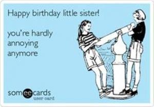 Funny Birthday Memes Sister Memesuper Birthdays Birthday