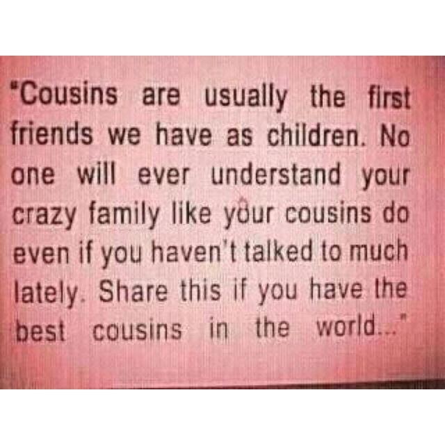 Cousins | Quotes, Best cousin, Cousin quotes