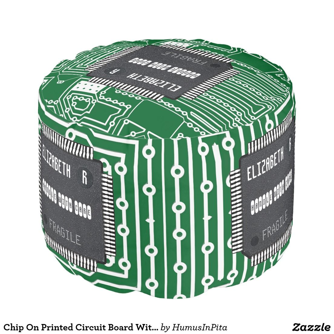 Chip On Printed Circuit Board With Your Name Pouf Wear Different What Is The Of Round