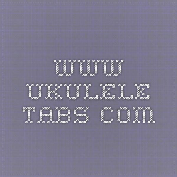 www.ukulele-tabs.com | ukulele | Pinterest | Ukulele tabs, Tablature ...