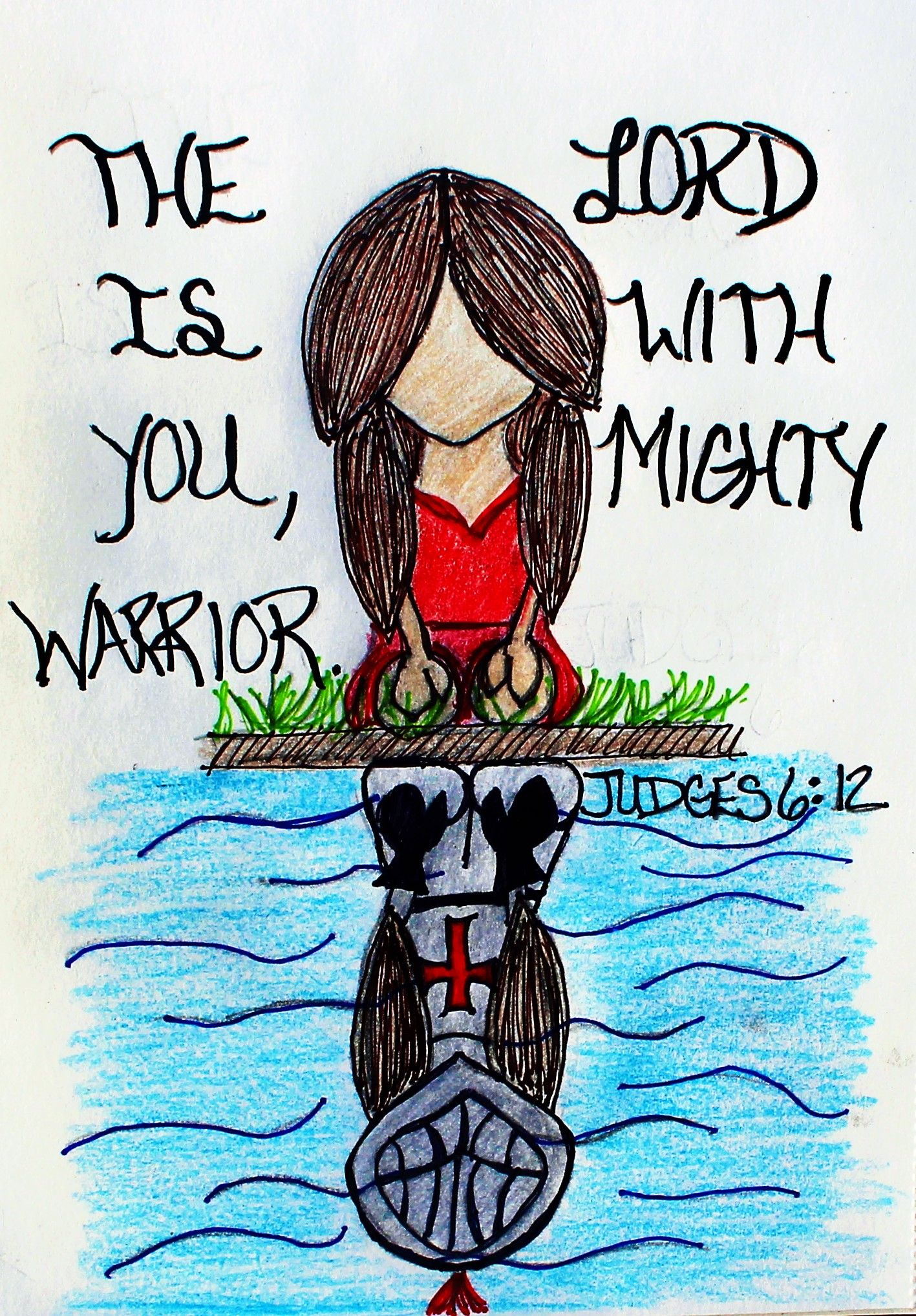 """The Lord is with you, Mighty Warrior."" Judges 6:12 (Scripture Doodle of  Encouragement)"