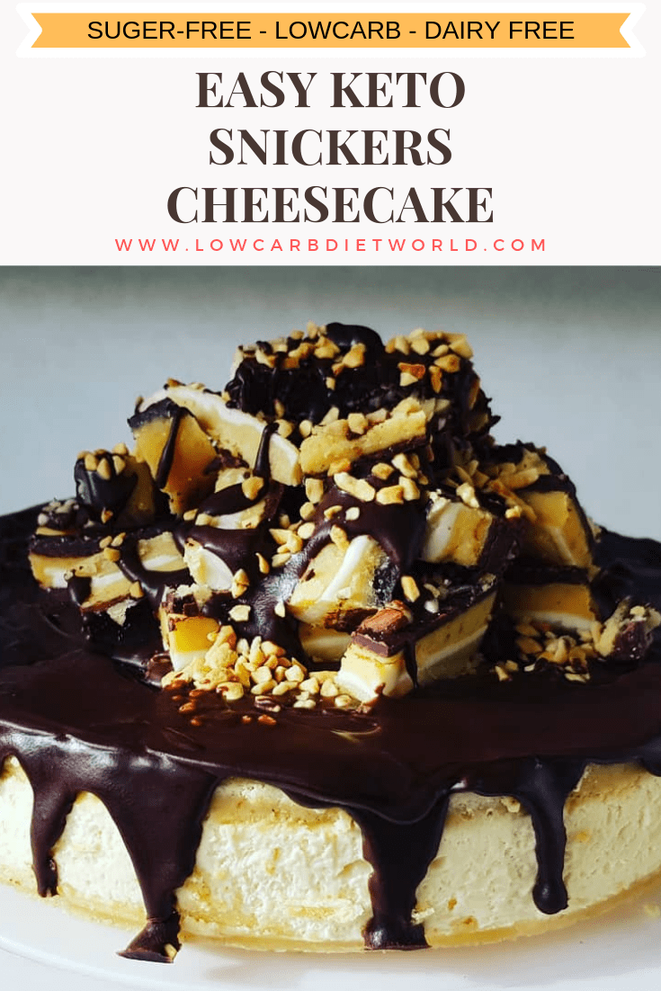 Easy Keto Snickers Cheesecake #snickerscheesecake