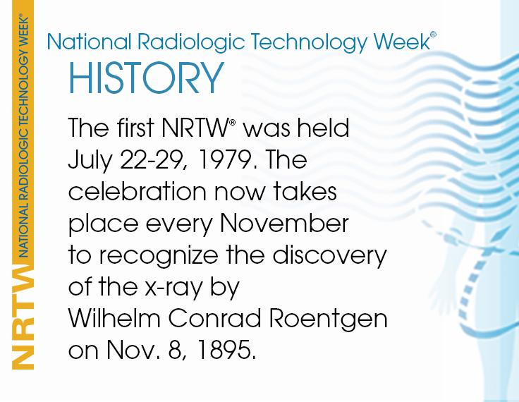 History of NRTW® Rad tech week, Radiologic technology