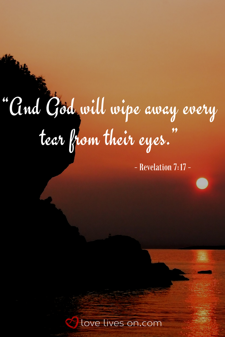 A comforting bible verse for funerals from the book of Revelation 7:17. Click to find the perfect scripture.