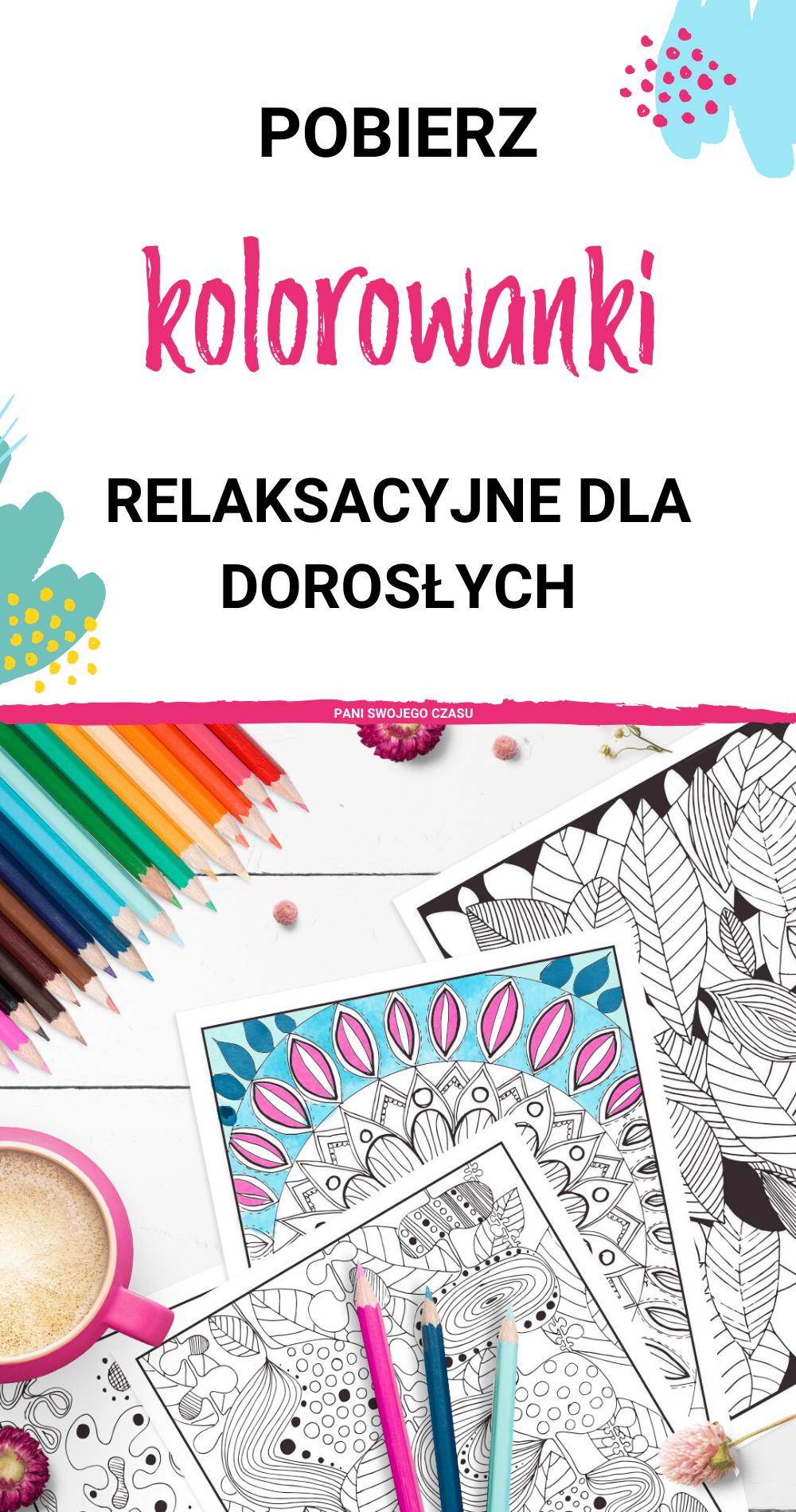 Darmowe Kolorowanki Relaksacyjne Dla Doroslych In 2020 Blog