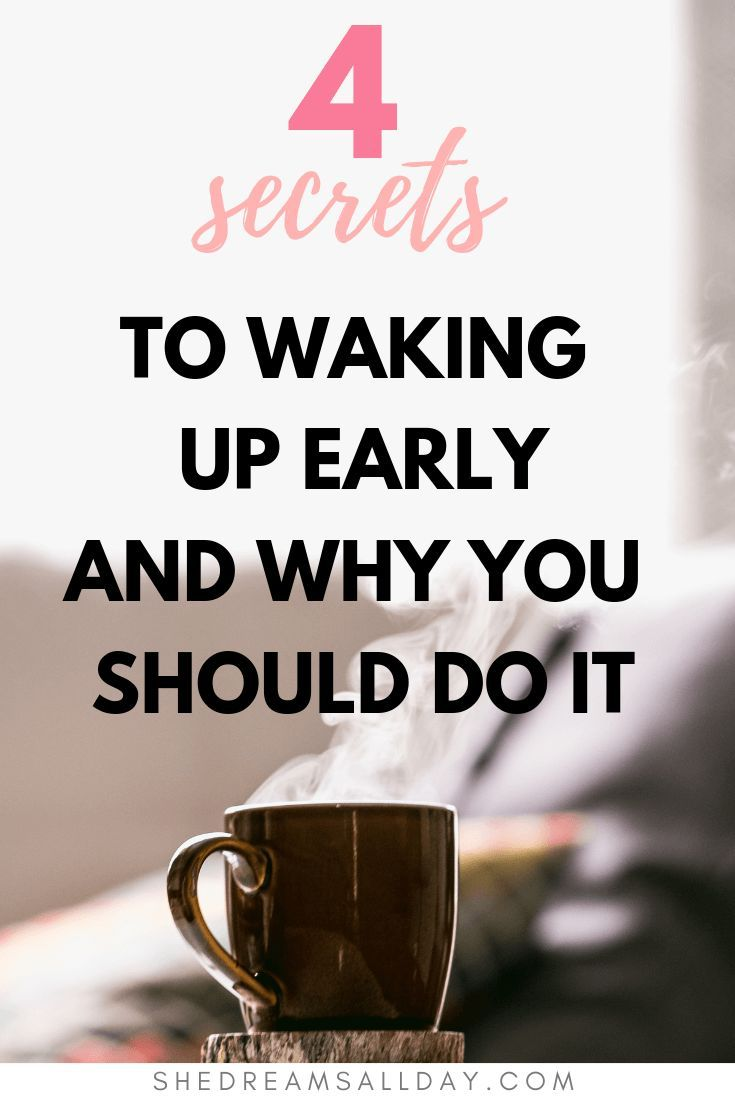 The 4 Secrets To Waking Up Early  Why You Should Do It -3425
