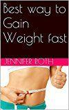 Best way to Gain Weight fast
