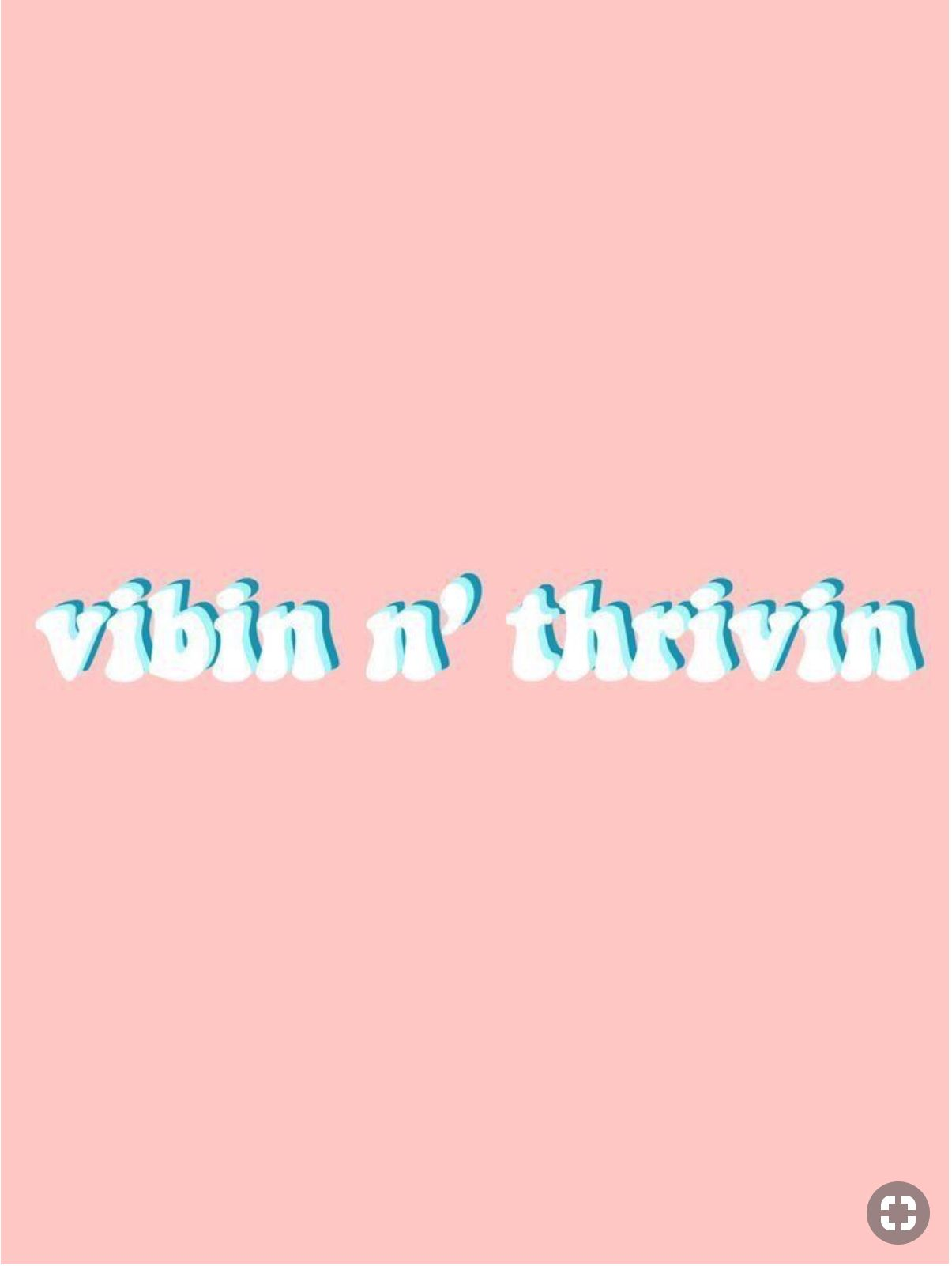 Vibin N Thriving In 2019 Words Wallpaper Cute Quotes