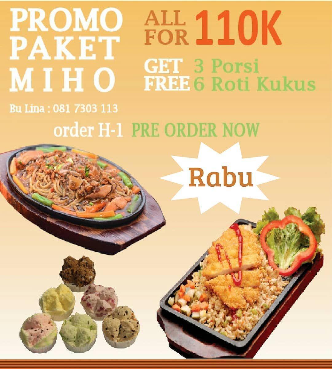 Paket Miho Rabu 110k Get All Close Order H 1 Jam 20 00 Promo Paket Mie Hotplate Spicy Chicken Chicken Katsu Fried Rice Mie Hotplate S Makanan Roti Mie