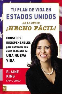 Tu plan de vida en Estados Unidos / Elaine King.